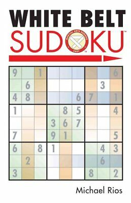 White Belt Sudoku by Michael Rios 9781402735950 (Paperback, 2006)