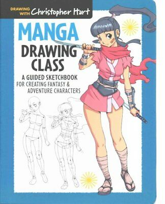 Manga Drawing Class A Guided Sketchbook for Creating Fantasy & ... 9781936096879