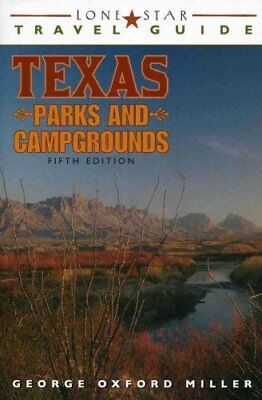 Lone Star Travel Guide to Texas Parks and Campgrounds 9781589793972
