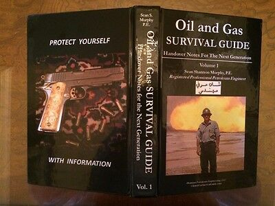 Oil and Gas Survival Guide Volume 1, Handover Notes For The Next Generation