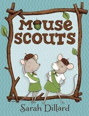 Mouse Scouts by Sarah Dillard 9780385756020 (Paperback, 2016)