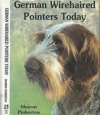 Dog Book  GERMAN WIREHAIRED POINTER TODAY Pinkerton HBDJFE 1994 FABULOUS PHOTOS