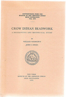 Crow Indian Bead Work, Descriptive and Historical Study Wildschut and Ewers 1959