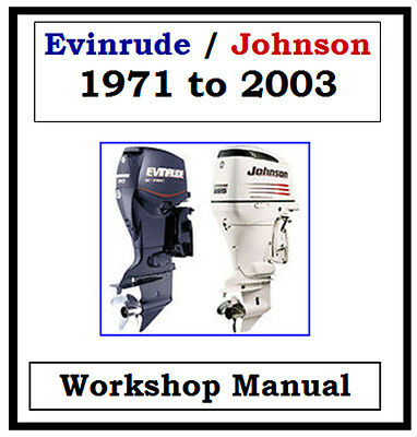 EVINRUDE JOHNSON OUTBOARD 1971-2003 1.25hp-300hp WORKSHOP MANUAL CD - THE BEST !