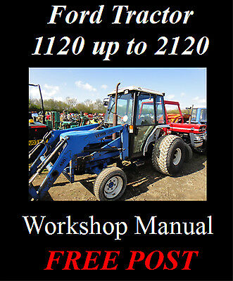 Ford Tractor 1120 1220 1320 1520 1720 1920 2120 Workshop Manual Cd - The Best !!
