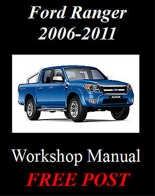 Ford Ranger 2006-2011 Workshop Service Repair Manual On Cd - The Best !!