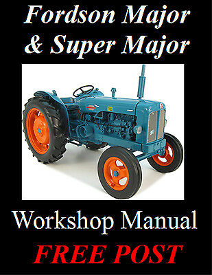 Fordson Major Super Maj0R Power & New Major Workshop Manual On Cd