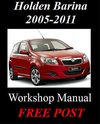 Holden Barina Tk 2005-2011 1.6, 1.2, 1.4, 1.5 Workshop Repair Manual On Cd
