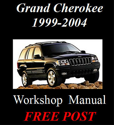 Jeep Grand Cherokee 1999-2004 Wj Wg Factory Workshop Service Repair Manual On Cd