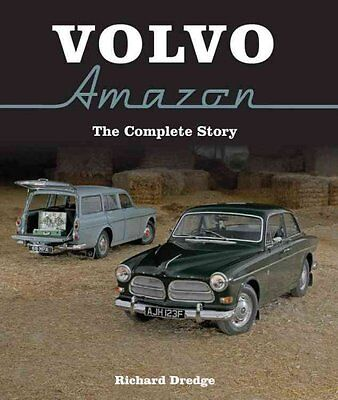 Volvo Amazon The Complete Story by Richard Dredge 9781785001048 (Hardback, 2016)
