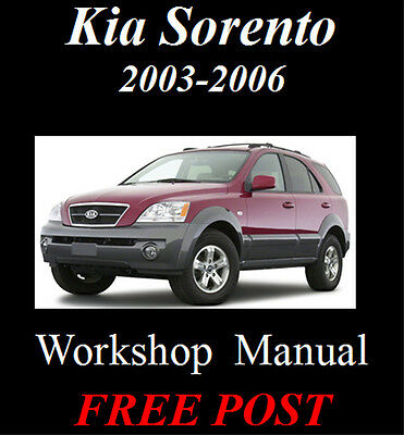 Kia Sorento 2003 2004 2005 2006 Workshop Service Repair Manual On Cd - The Best