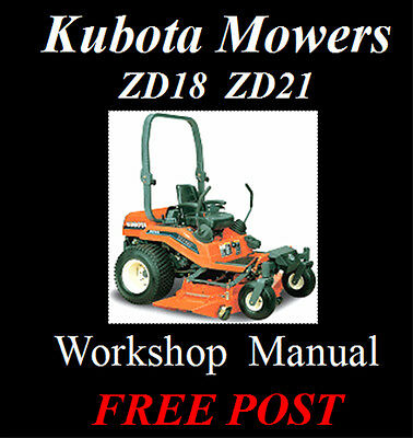 Kubota Zd18 & Zd21 Zero Turn Mower Workshop Service Repair Manual On Cd