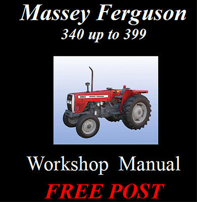 Massey Ferguson 340 342 350 352 355 360 362 365 372 - 399 Workshop Manual On Cd