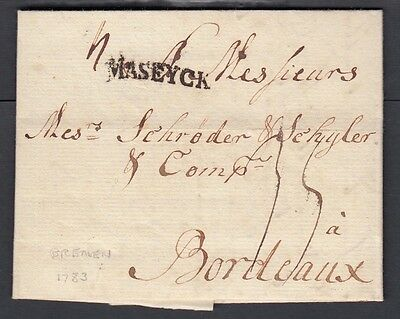 Germany 1783 Stampless Fl Bremen To Bordeaux France Maseyk Straight Line