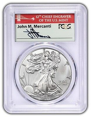2017 $1 American Silver Eagle PCGS MS70 First Day of Issue Mercanti Signed FDOI