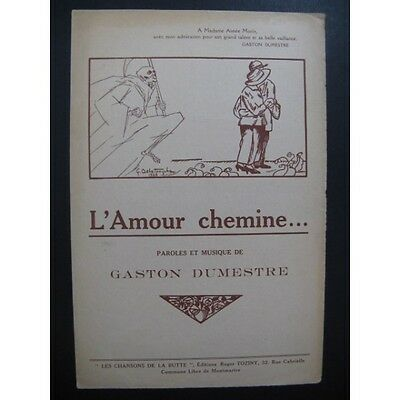 L'Amour chemine Gaston Dumestre Chant Piano 1925  Partition Sheet Music Spartiti