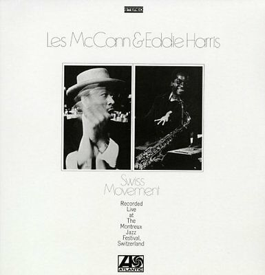 Les Mccann And Eddie Harris Swiss Movement Lp Vinyl 33Rpm New