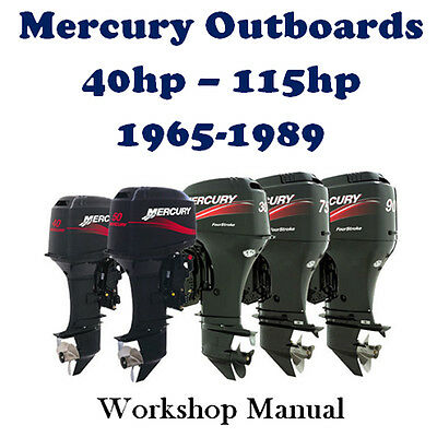 MERCURY OUTBOARD 1965 - 1989 45hp - 115hp WORKSHOP SERVICE REPAIR MANUAL ON CD