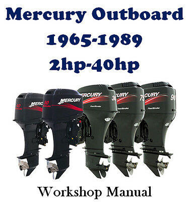 MERCURY OUTBOARD 1965-1989 2hp - 40hp WORKSHOP SERVICE REPAIR MANUAL ON CD