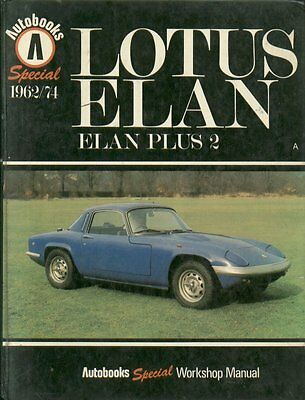 Lotus Elan S1 S2 S3 S4 +2 Coupe / Convertible 1962 - 1974 Repair Manual * Vgc *