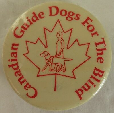 Vintage Canadian Guide Dogs For The Blind Pin Pinback Button         (Inv12923)
