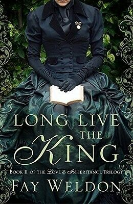 Long Live The King (Love and Inheritance), Weldon, Fay, 1781850623, New Book