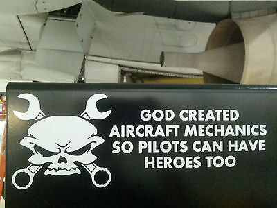 "god created aircraft mechanics so pilots can have heroes too 7"" vinyl decal"