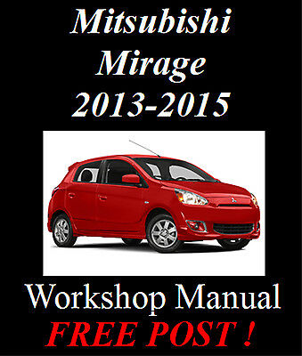 Mitsubishi Mirage 2013-2015 Workshop Service Repair Manual On Cd