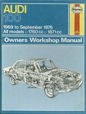 Audi 100 ( C1 Series ) Saloon & Coupe S ( 1969 - 1976 ) Owners Workshop Manual