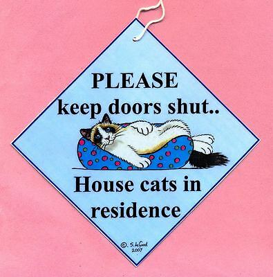 Ragdoll Cat In Residence Keep Doors Shut Laminated Sign By Suzanne Le Good