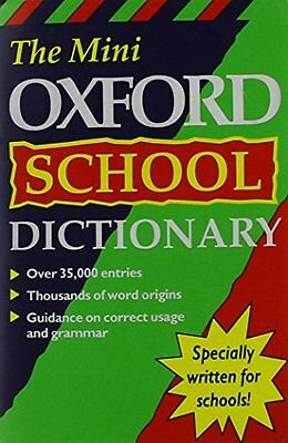 Good The Mini Oxford School Dictionary