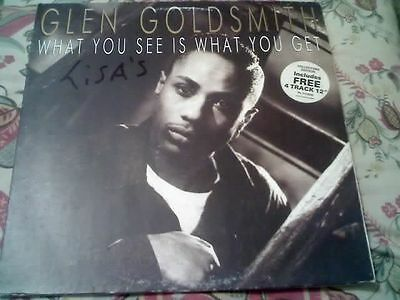 """GLEN GOLDSMITH WHAT YOU SEE IS WHAT YOU GET VINYL  LP Inc FREE 12"""" SINGLE!"""