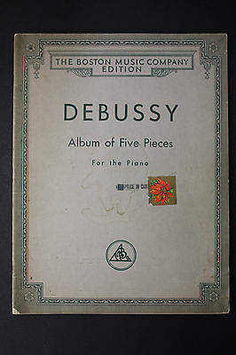 SHEET MUSIC BOOK: Debussy Album of 5 Pieces for Piano Boston Music Company