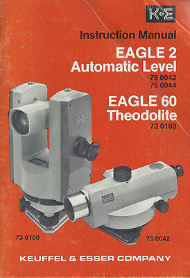 Keuffel & Esser Eagle 2 & Eagle 60 Instruction Manual