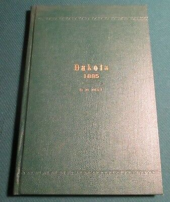 1885 Dakota; a Delightsome Land Territory Holt First Ed Book w/Map