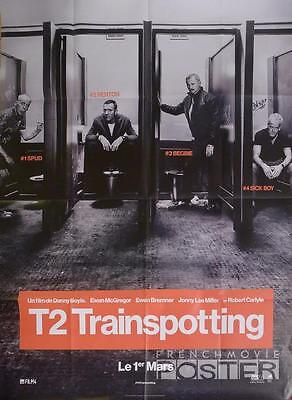 T2 TRAINSPOTTING - BOYLE / McGREGOR / DRUGS / ADVANCE LARGE FRENCH MOVIE POSTER