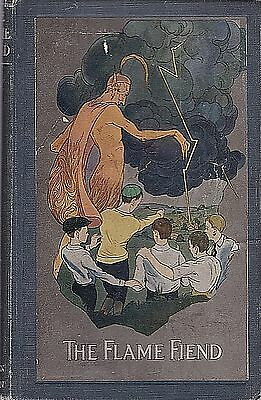 The Flame Fiend A Textbook on Fire Prevention 1921 Color Devil Illustrations