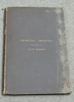 1880 Charcoal Drawing, Without a Master: a Complete Practical Treatise on Landsc