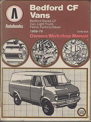 Bedford Cf Petrol & Diesel Van / Minibus 1969 - 1979 Owners Workshop Manual