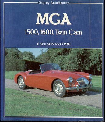 Mg Mga 1500 1600 & Twin Cam 1955 - 1962 Development & Production History Book