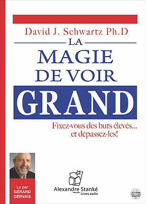 La Magie De Voir Grand - David J. Schwartz - Livre Audio 1 Cd