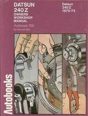 Datsun 240Z Coupe ( 1970 - 1973 ) Owners Workshop Manual * Vgc *