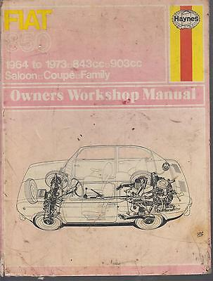 Fiat 850 Saloon , Sport Coupe & Spider ( 1964 - 1973 ) Owners Workshop Manual