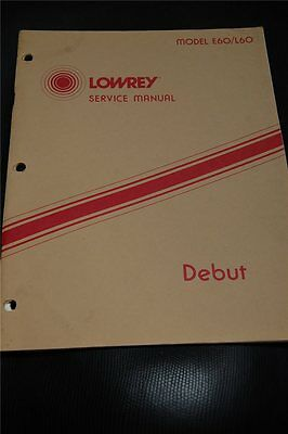 Original Lowrey Service Manual Model  E60/L60