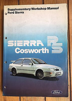 ORIGINAL FORD COSWORTH WORKSHOP MANUAL SUPPLEMENT 3 dr  RS 500