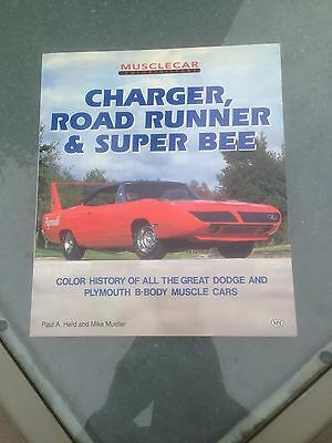 Charger, Roadrunner and Super Bee  dodge plymouth muscle car book
