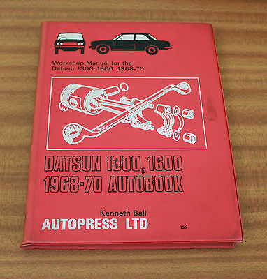 Autobook 159 Datsun 1300 1600 1968-70 Owners Workshop Manual By Kenneth Ball