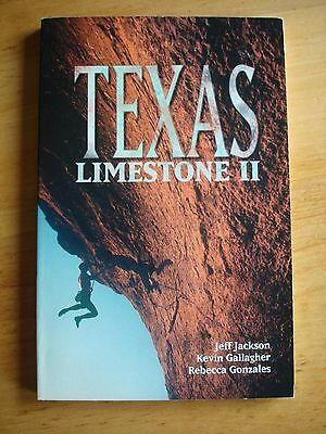 Texas Limestone II climbing guide book - Jackson, Gallagher, Gonzales.