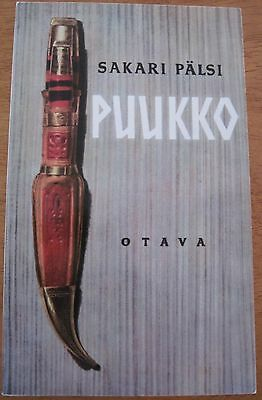Puukko (Knife) A Finnish Language Illustrated Cultural History of the Knife