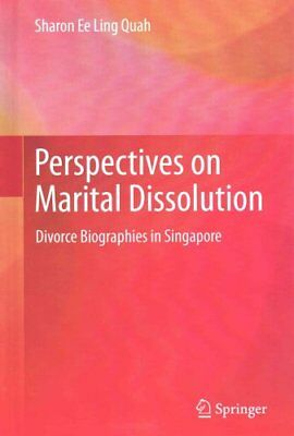 Perspectives on Marital Dissolution Divorce Biographies in Sing... 9789812874641